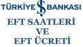 İş Bankası Eft Saatleri ve Eft Ücreti 2018