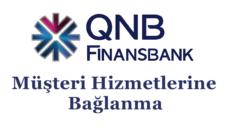 QNB Finansbank Müşteri Hizmetlerine Bağlanma