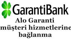 Alo Garanti direk müşteri hizmetlerine bağlanma
