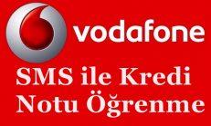 Vodafone Sms İle Kredi Notu Öğrenme