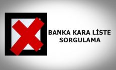 Banka Kara Liste Sorgulama 2018