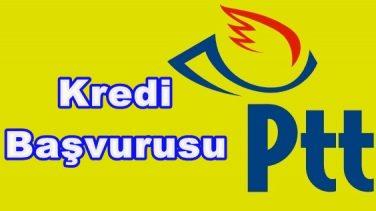 PTT Kredi Başvurusu Nasıl Yapılır İşte Şartları