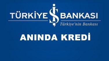 İş Bankası Anında Kredi