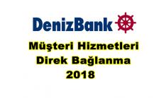 Denizbank Müşteri Hizmetleri Direk Bağlanma 2018