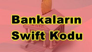 Bankaların Swift Kodları