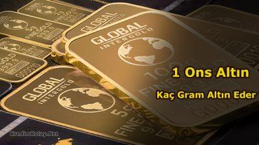 1 Ons Kaç Gram Altın Eder ?