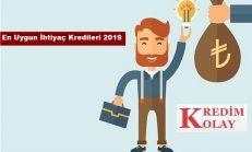 En Uygun Düşük Faizli İhtiyaç Kredisi 2019