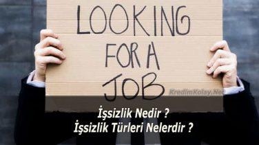 İşsizlik Nedir ?İşsizlik Türleri Nelerdir ?
